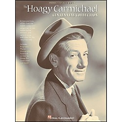 Hal Leonard Hoagy Carmichael Centennial Collection arranged for piano, vocal, and guitar (P/V/G) (306189)