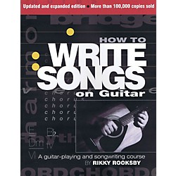 Hal Leonard How To Write Songs For Guitar - Revised Edition (332381)
