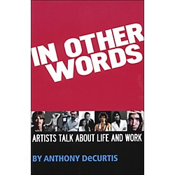 Hal Leonard In Other Words - Artist Talk About Life And Work (331436)