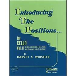 Hal Leonard Introducing The Positions For Cello Vol 2 2nd, 2 1/2, 3rd And 3 1/2 Positions (4472860)