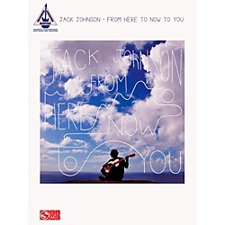 Hal Leonard Jack Johnson - From Here To Now To You Guitar Tab Songbook (122439)