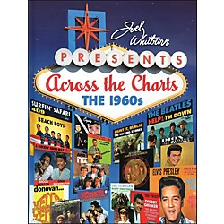 Hal Leonard Joel Whitburn Presents Across The Charts The 1960's (332813)
