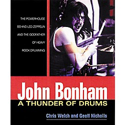 Hal Leonard John Bonham: A Thunder of Drums Book (330856)