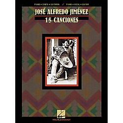 Hal Leonard Jose Alfredo Jimenez 15 Canciones Composer Collection Piano, Vocal, Guitar Songbook (313130)