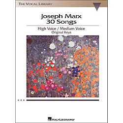 Hal Leonard Joseph Marx - 30 Songs For High / Medium Voice in Original Keys (409)
