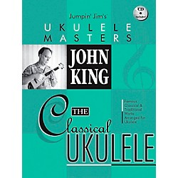 Hal Leonard Jumpin' Jim's Ukulele Masters John King The Classical Ukulele Book/CD (695844)