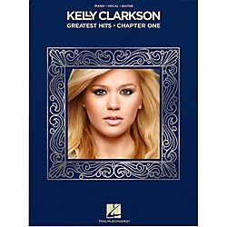 Hal Leonard Kelly Clarkson - Greatest Hits, Chapter One for Piano/Vocal/Piano (128879)