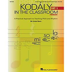 Hal Leonard Kodaly in the Classroom: A Practical Approach to Pitch and Rhythm (9970596)