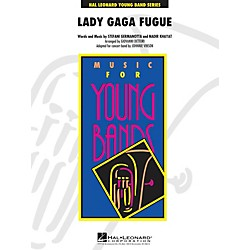 Hal Leonard Lady Gaga Fugue - Young Band Series Level 3 (4001315)