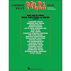 Hal Leonard Lawrence Welk's Polka Folio for Piano & Piano Accordion arranged for piano, vocal, and guitar (P/V/G (123218)
