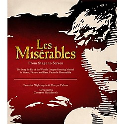 Hal Leonard Les Miserables: From Stage To Screen Limited Edition Hard Cover Book (111666)