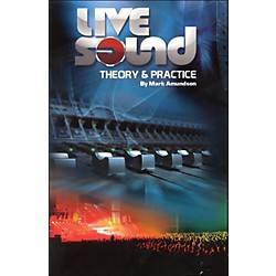 Hal Leonard Live Sound Practice And Theory (331931)