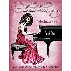 Hal Leonard Lorie Line - Practice, Practice, Practice! arranged for piano solo (306798)
