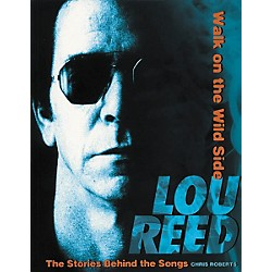 Hal Leonard Lou Reed - Walk on the Wild Side (331220)