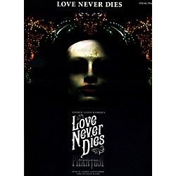 Hal Leonard Love Never Dies - Vocal Selections (313555)