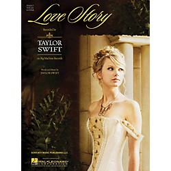 Hal Leonard Love Story by Taylor Swift arranged for piano, vocal and guitar (353884)