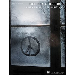 Hal Leonard Melissa Etheridge A New Thought For Christmas arranged for piano, vocal, and guitar (P/V/G) (307071)
