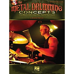 Hal Leonard Metal Drumming Concepts: Vital Beats, Exercises, Fills, Tips & Techniques Book/DVD (6620160)