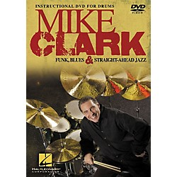 Hal Leonard Mike Clark Funk, Blues & Straight-Ahead Jazz Drumming DVD (320581)