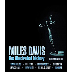 Hal Leonard Miles Davis - The Complete Illustrated History (109767)