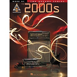 Hal Leonard More of the 2000's Guitar Tab Songbook (690762)