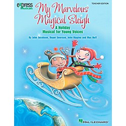 Hal Leonard My Marvelous Magical Sleigh - A Holiday Musical for Young Voices Classroom Kit (9971290)