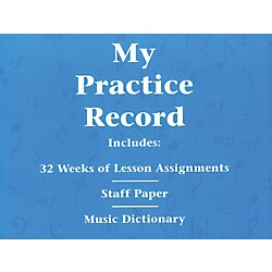Hal Leonard My Practice Record Book - Includes 32 weeks of lesson assignments and a music dictionary (296046)