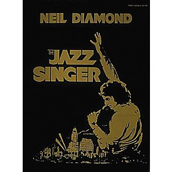 Hal Leonard Neil Diamond - The Jazz Singer Piano, Vocal, Guitar Songbook (356454)