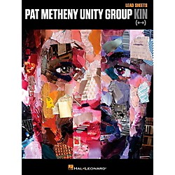 Hal Leonard Pat Methany Unity Group - Kin (124983)