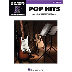 Hal Leonard Pop Hits Essential Elements Guitar Ensembles Late Beginner (1128)