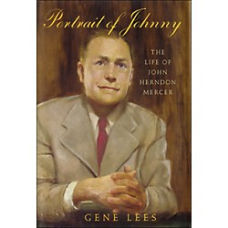 Hal Leonard Portrait Of Johnny: The Life Of John Herndon Mercer (331322)