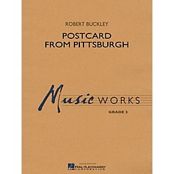 Hal Leonard Postcard From Pittsburgh - MusicWorks Concert Band Grade 3 (4003382)