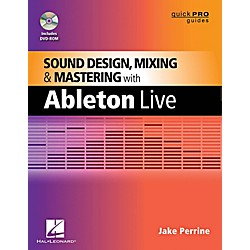 Hal Leonard Quick Pro Guides - Sound Design Mixing And Mastering With Ableton Live Book/DVD-ROM (333216)