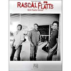 Hal Leonard Rascal Flatts Still Feels Good arranged for piano, vocal, and guitar (P/V/G) (306954)
