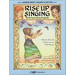 Hal Leonard Rise Up Singing (Large Print Edition) With Spiral Binding (740332)