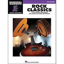 Hal Leonard Rock Classics - Essential Elements Guitar Ensembles Late Beginner (865001)