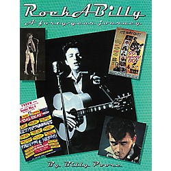 Hal Leonard Rockabilly: A Forty-Year Journey Book (330378)