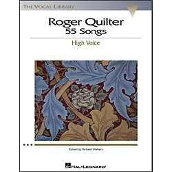 Hal Leonard Roger Quilter - 55 Songs For High Voice (The Vocal Library Series) (740225)