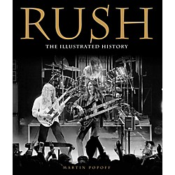 Hal Leonard Rush - The Illustrated History Book (121130)