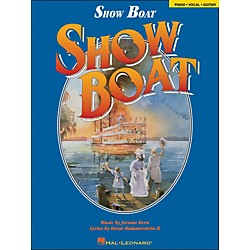 Hal Leonard Show Boat arranged for piano, vocal, and guitar (P/V/G) (313015)