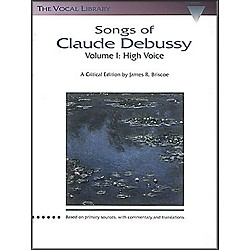 Hal Leonard Songs Of Claude Debussy Volume 1 For High Voice (660164)