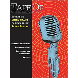 Hal Leonard Tape Op - The Book About Creative Music Recording Vol. 2 (332977)