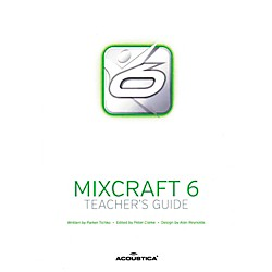 Hal Leonard Teachers Guide For Mixcraft 6 And Mixcraft Pro 6 (121689)