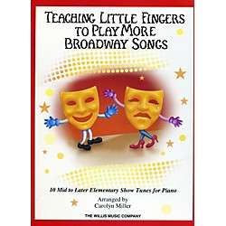Hal Leonard Teaching Little Fingers To Play More Broadway Songs (416928)