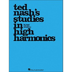 Hal Leonard Ted Nash's Studies In High Harmonics For Tenor And Alto Saxophone (123227)