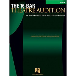 Hal Leonard The 16-Bar Theatre Audition For Tenor Voice (740255)