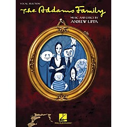 Hal Leonard The Addams Family - Vocal Selections Songbook (313506)