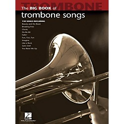 Hal Leonard The Big Book Of Trombone Songs (842213)