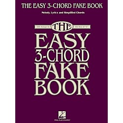 Hal Leonard The Easy 3-Chord Fake Book - Melody, Lyrics & Simplified Chords In Key Of C (240388)