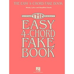 Hal Leonard The Easy 4-Chord Fake Book - Melody, Lyrics & Simplified Chords In The Key Of C (118752)